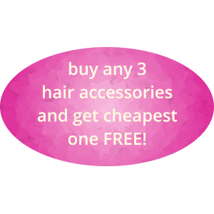 buy any 3 hair accessories and get the cheapest one free