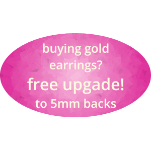 buy any gold stud earrings and get free upgrade to 5mm backs